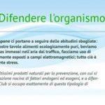 PASSO n°3: Difendere l'Organismo